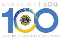 Campaign 100: LCIF Empowering Service
